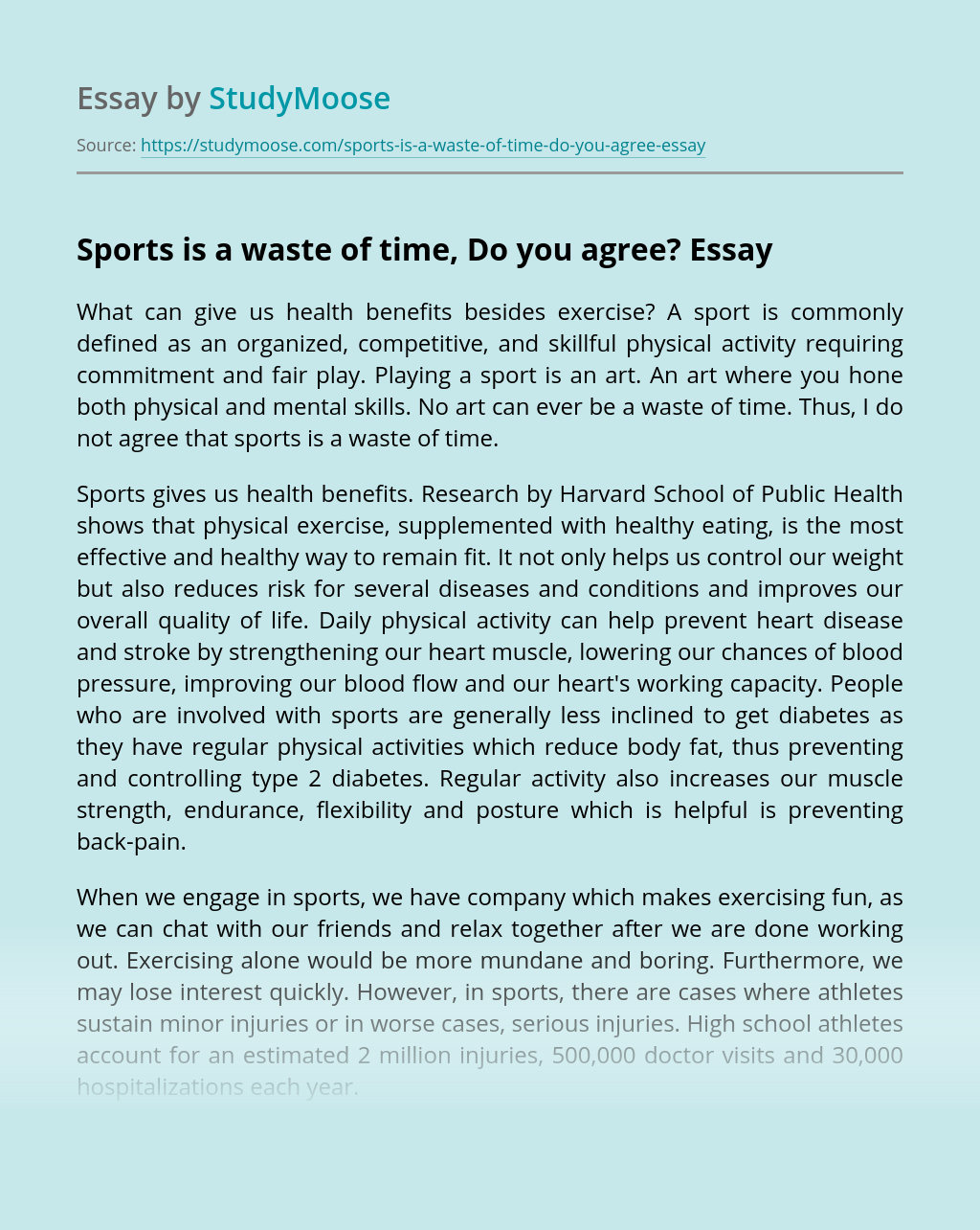 Sports is a waste of time, Do you agree?