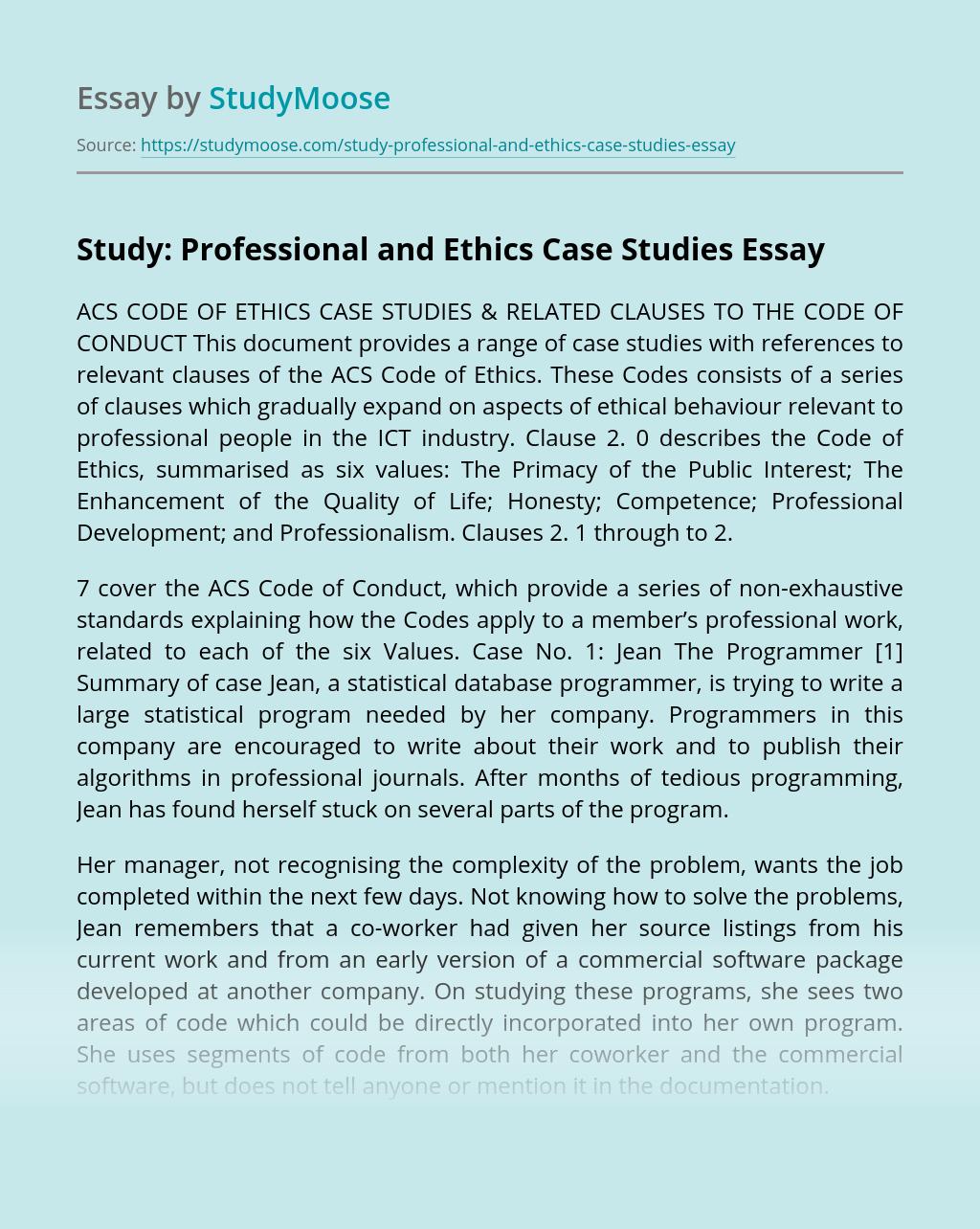 Study: Professional and Ethics Case Studies