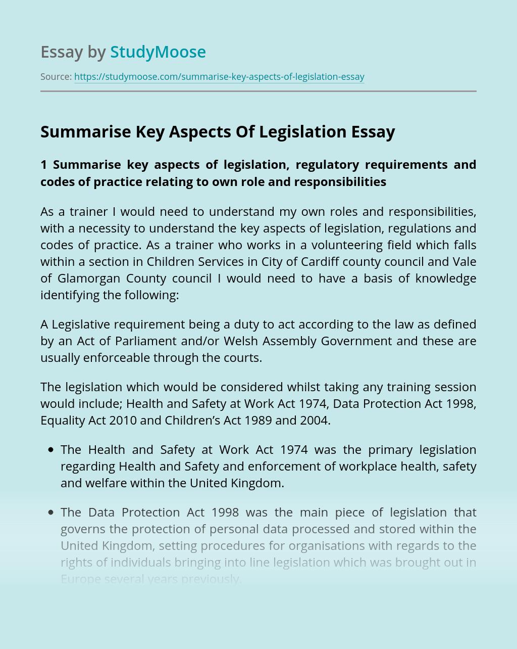 Summarise Key Aspects Of Legislation