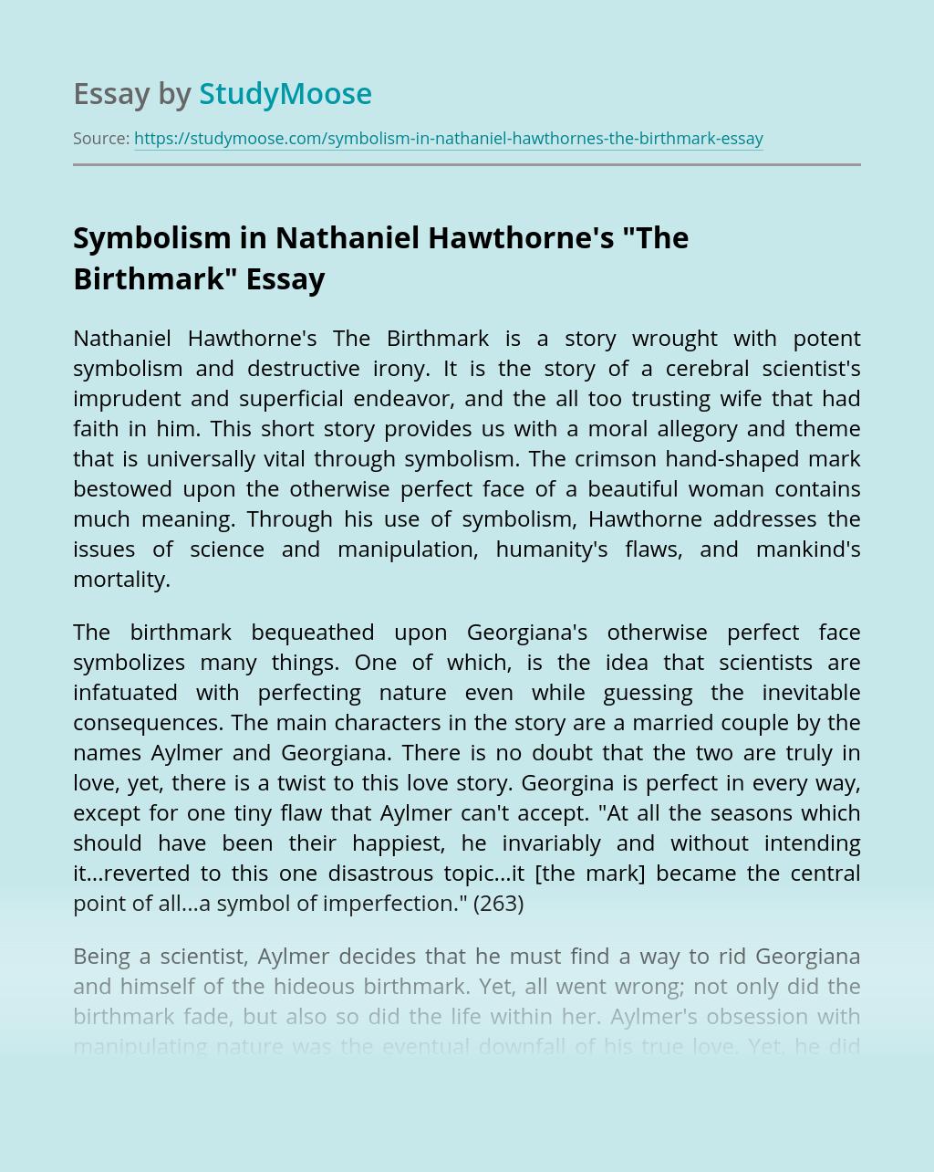 "Symbolism in Nathaniel Hawthorne's ""The Birthmark"""