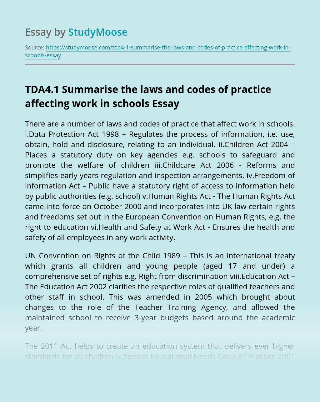TDA4.1 Summarise the laws and codes of practice affecting work in schools