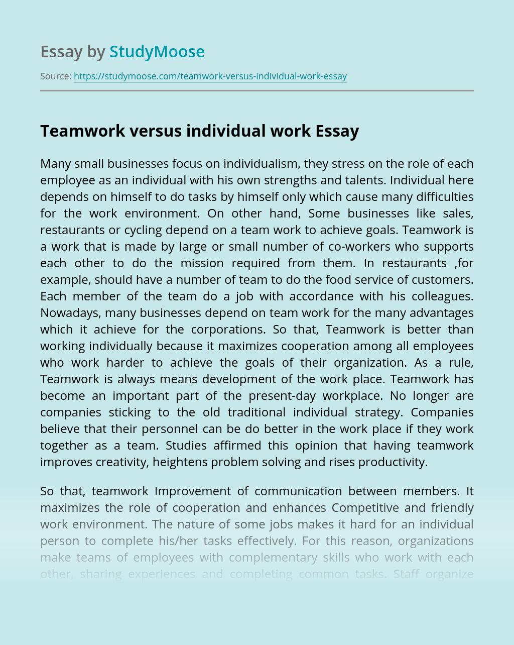 Teamwork versus individual work