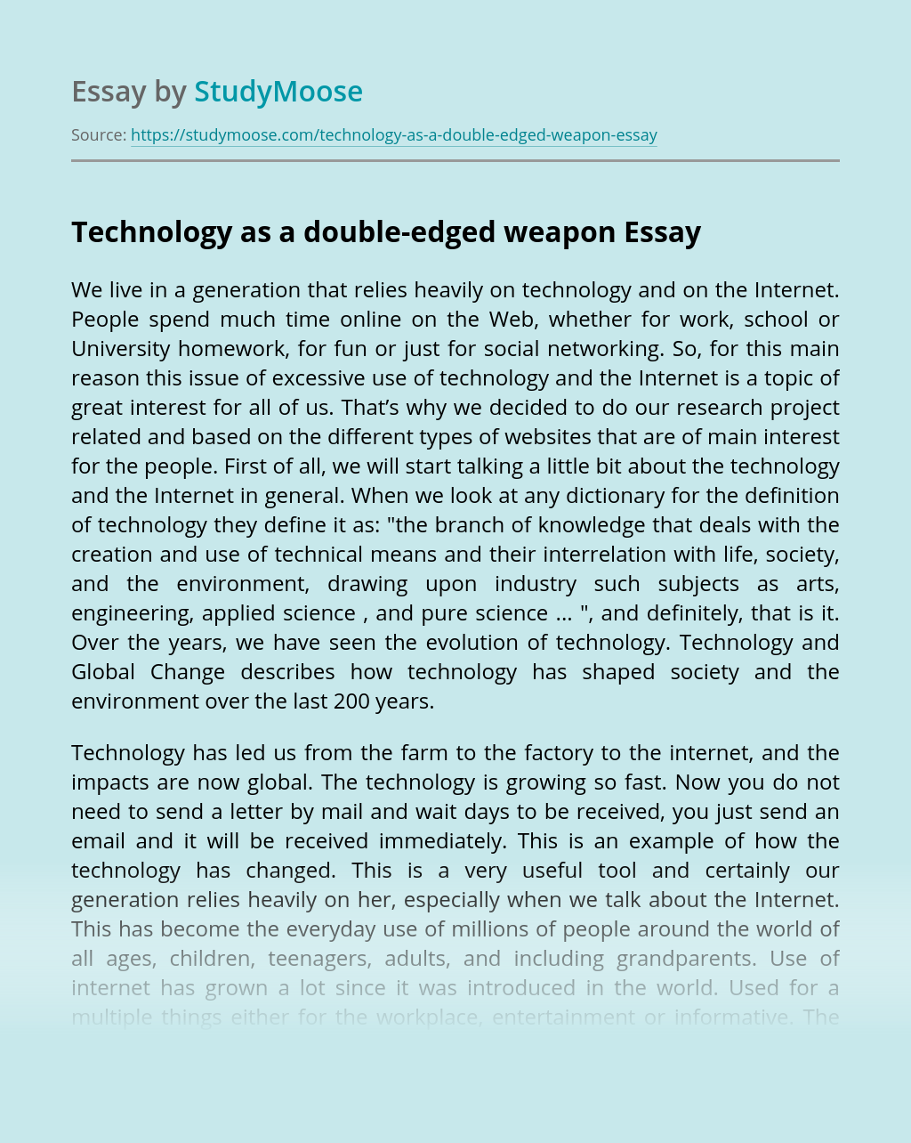 Technology as a double-edged weapon