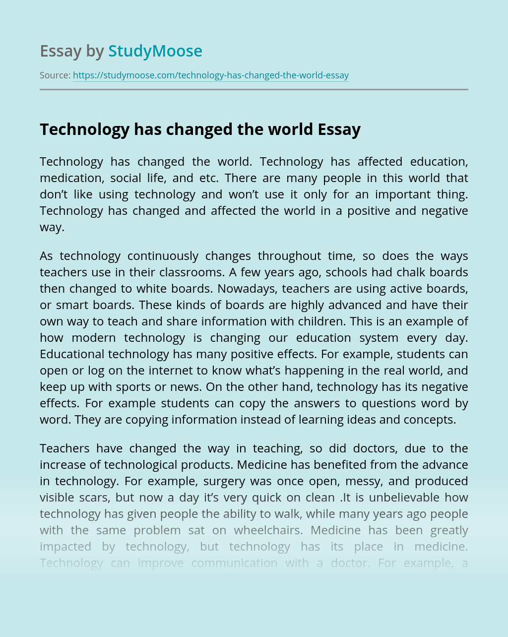 Technology has changed the world