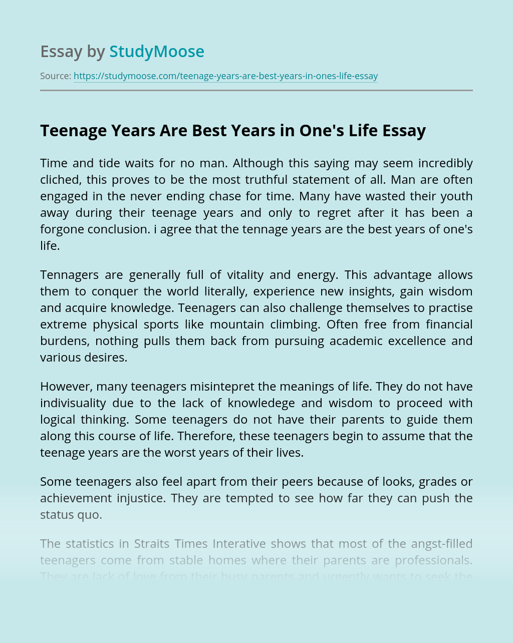 Teenage Years Are Best Years in One's Life