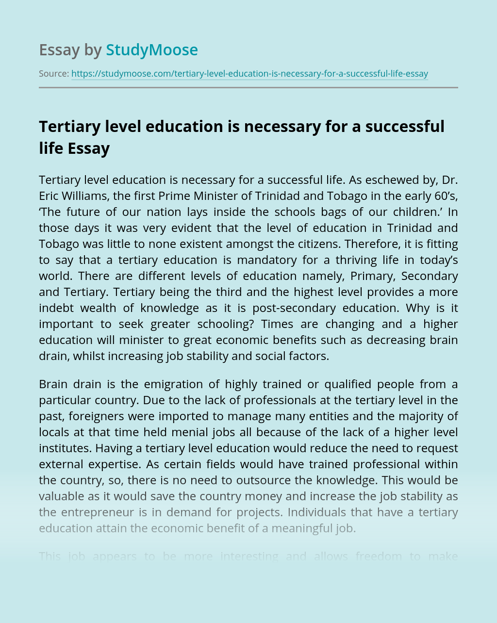 Tertiary level education is necessary for a successful life