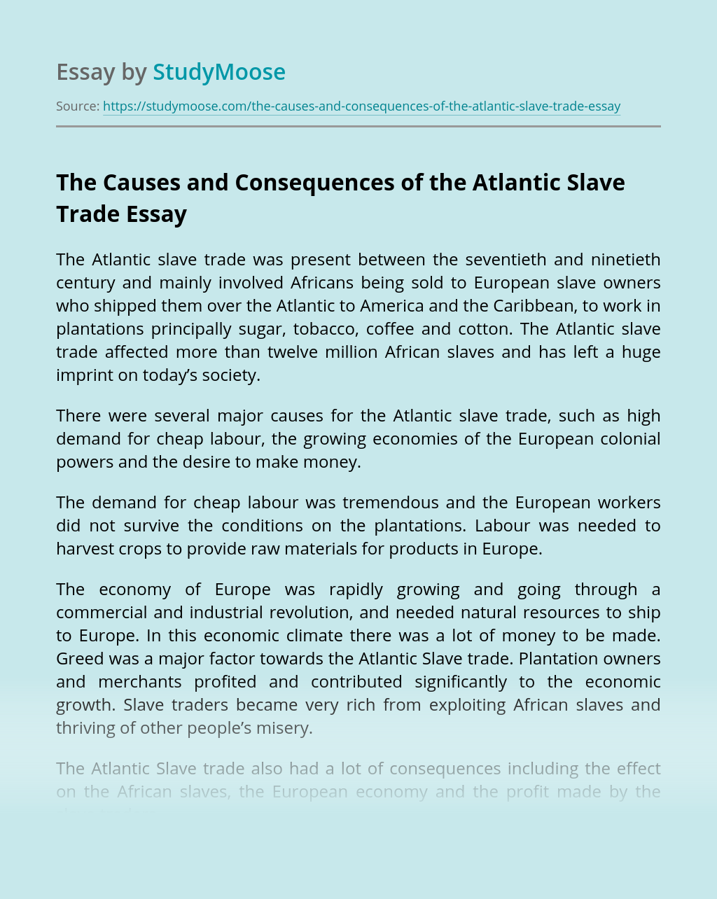 The Causes and Consequences of the Atlantic Slave Trade
