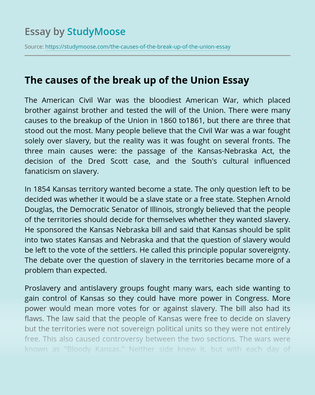 The causes of the break up of the Union