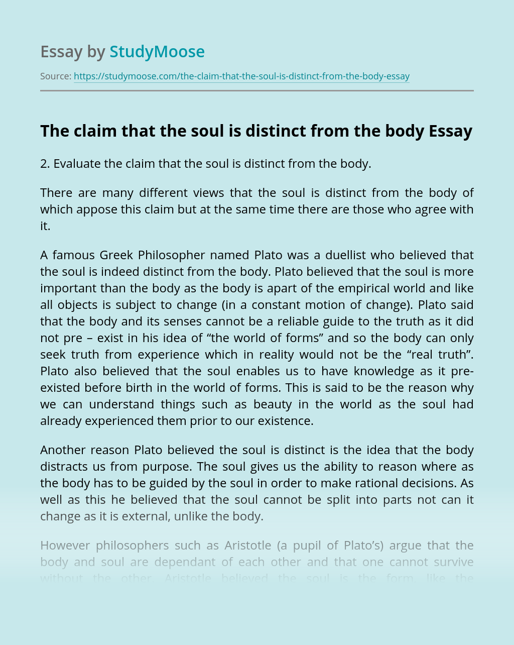 The claim that the soul is distinct from the body
