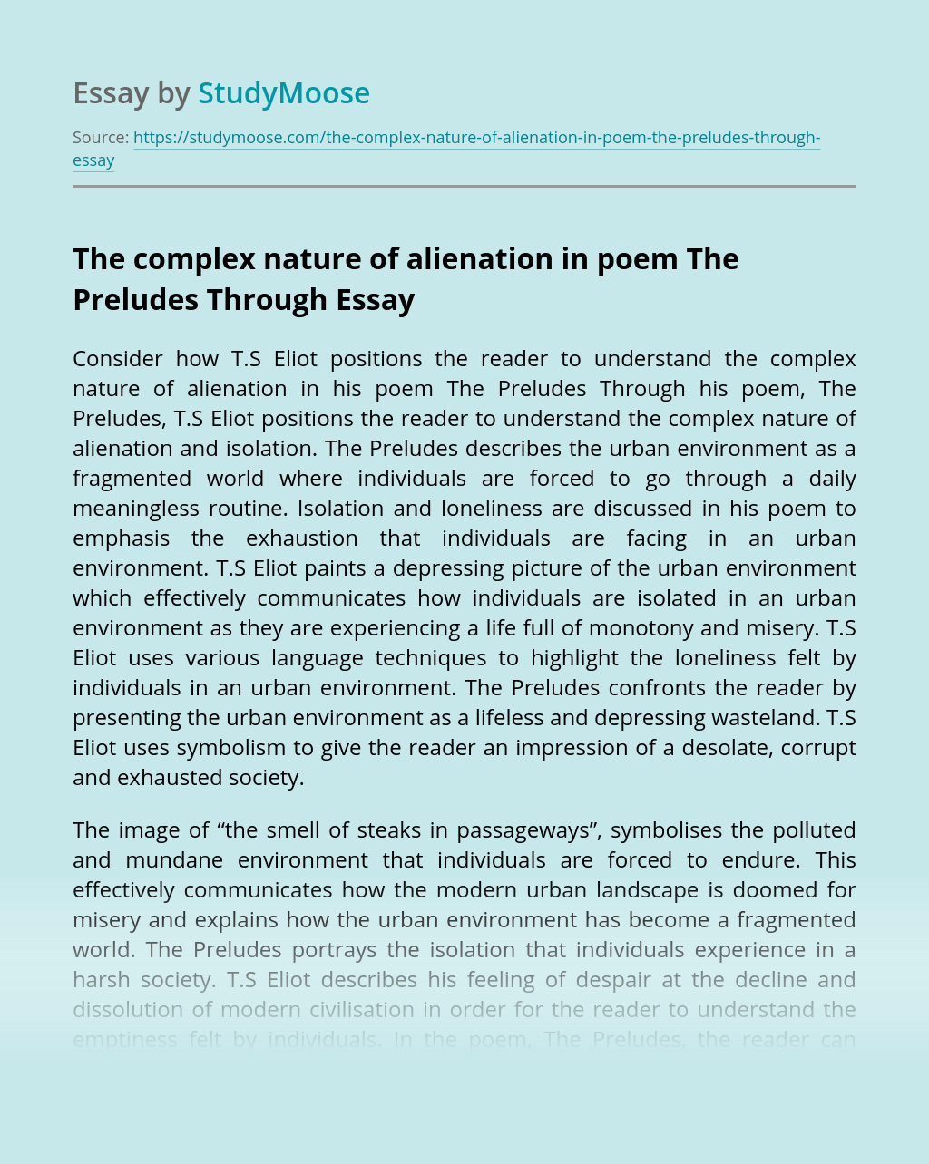 The complex nature of alienation in poem The Preludes Through