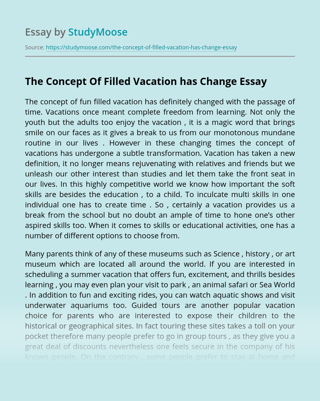 The Concept Of Filled Vacation has Change