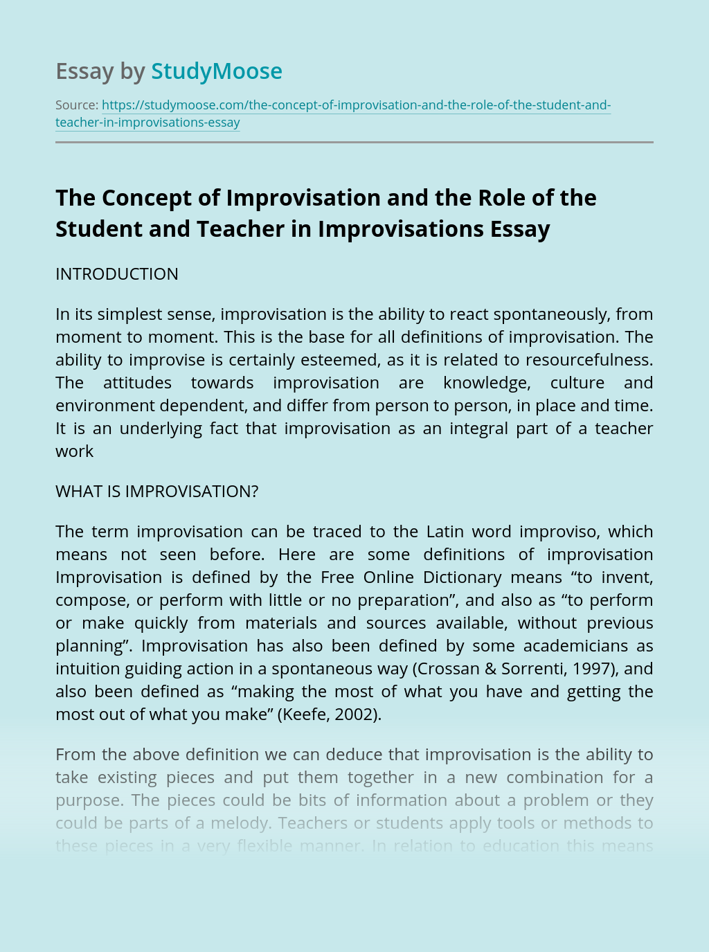 The Concept of Improvisation and the Role of the Student and Teacher in Improvisations