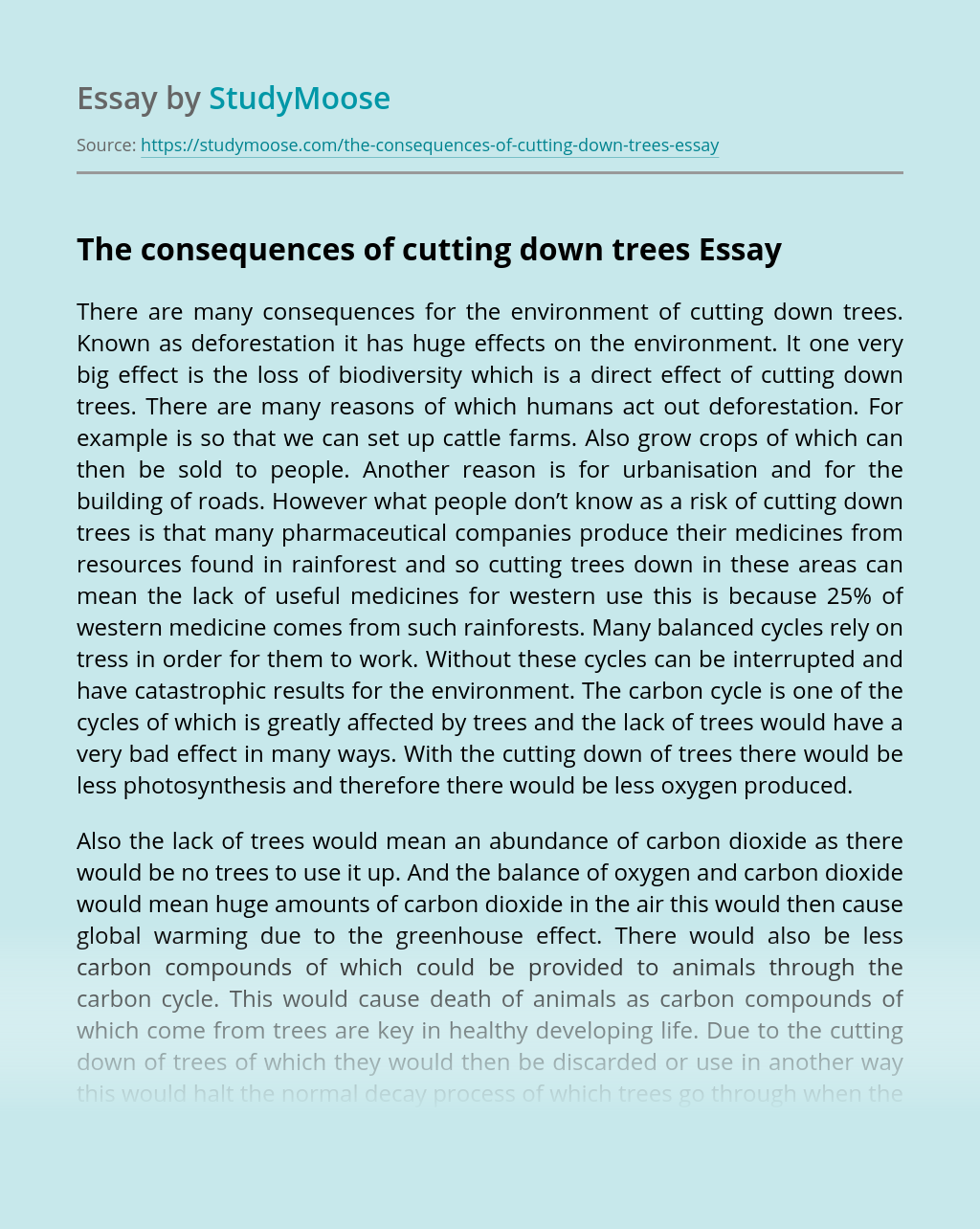 The consequences of cutting down trees