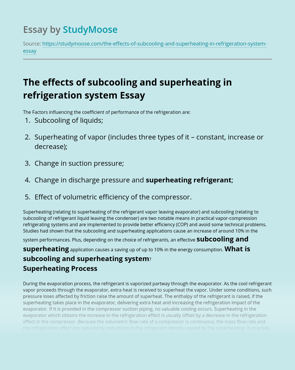 The effects of subcooling and superheating in refrigeration system