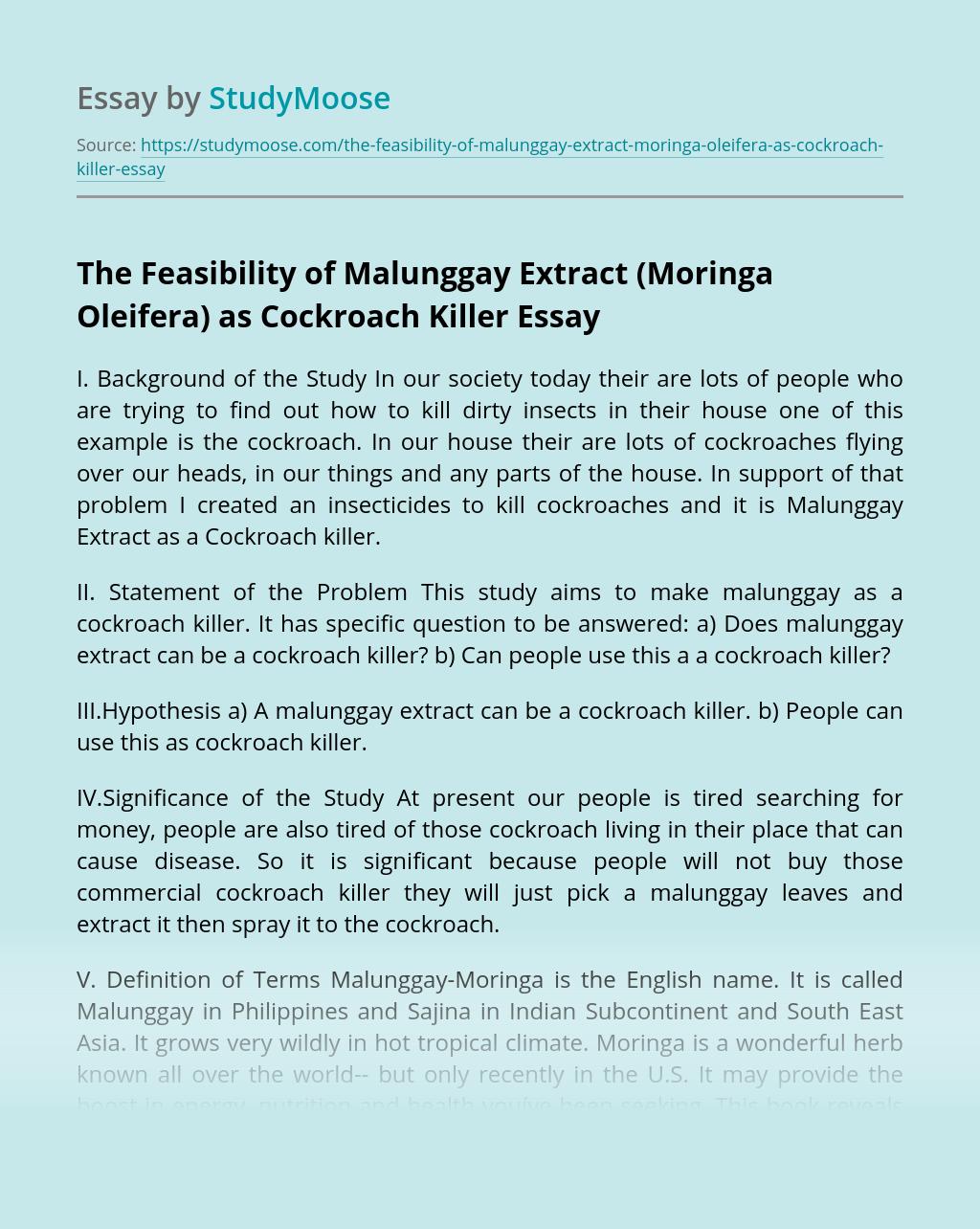 The Feasibility of Malunggay Extract (Moringa Oleifera) as Cockroach Killer