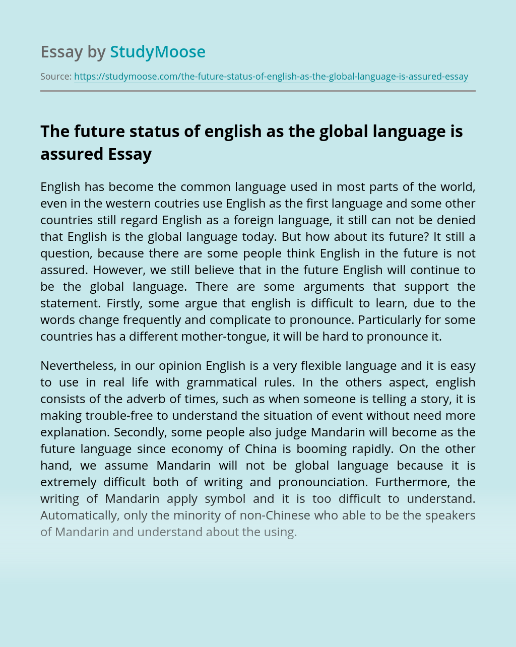 The future status of english as the global language is assured