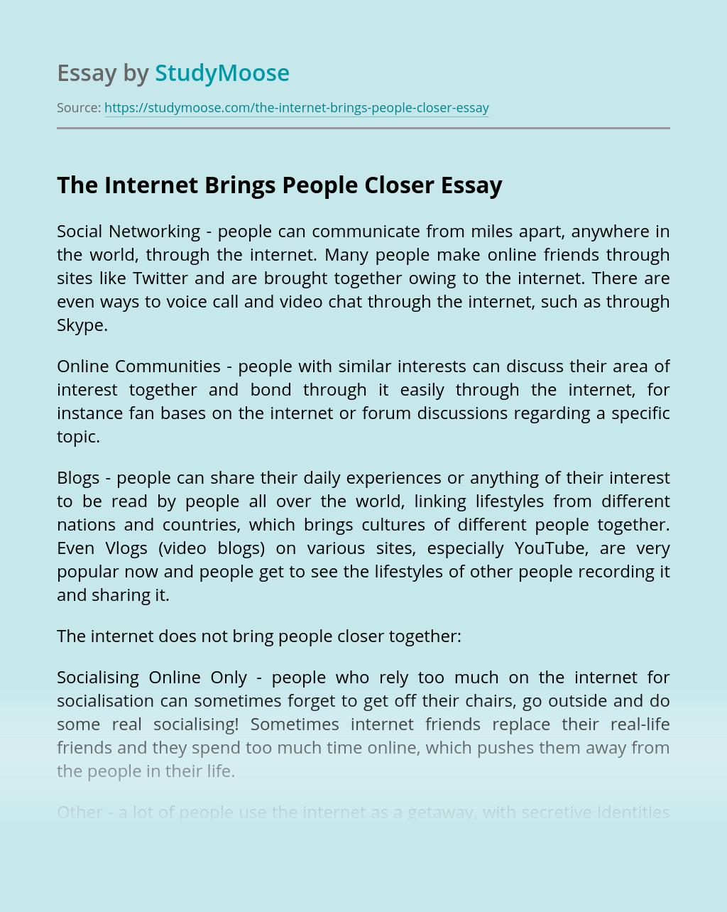 The Internet Brings People Closer