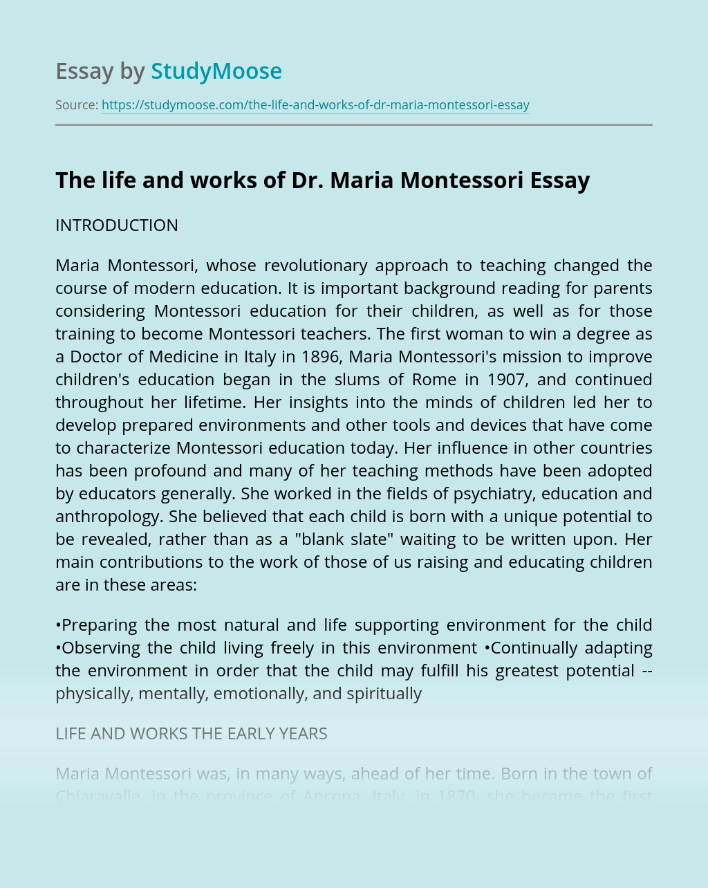 The life and works of Dr. Maria Montessori