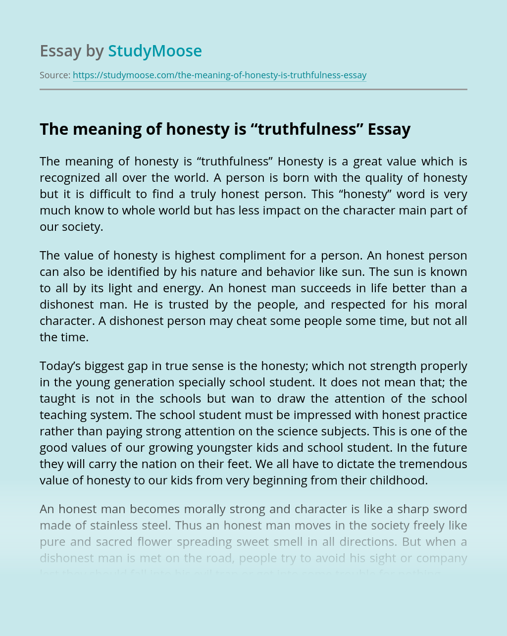 "The meaning of honesty is ""truthfulness"""
