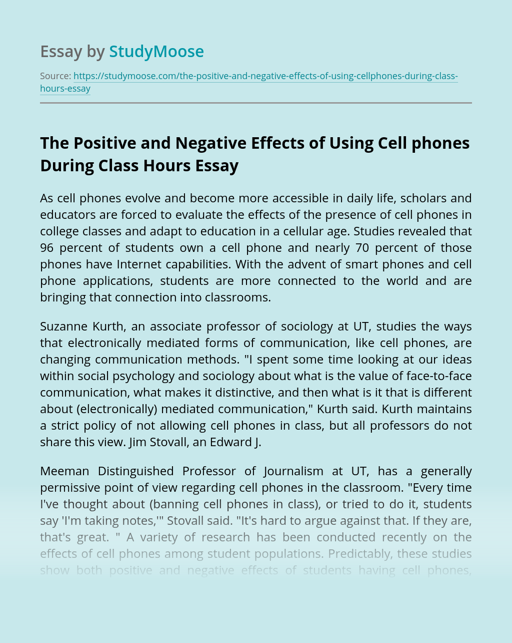 The Positive and Negative Effects of Using Cell phones During Class Hours