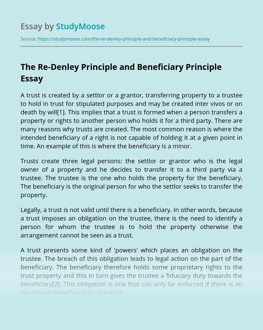 The Re-Denley Principle and Beneficiary Principle