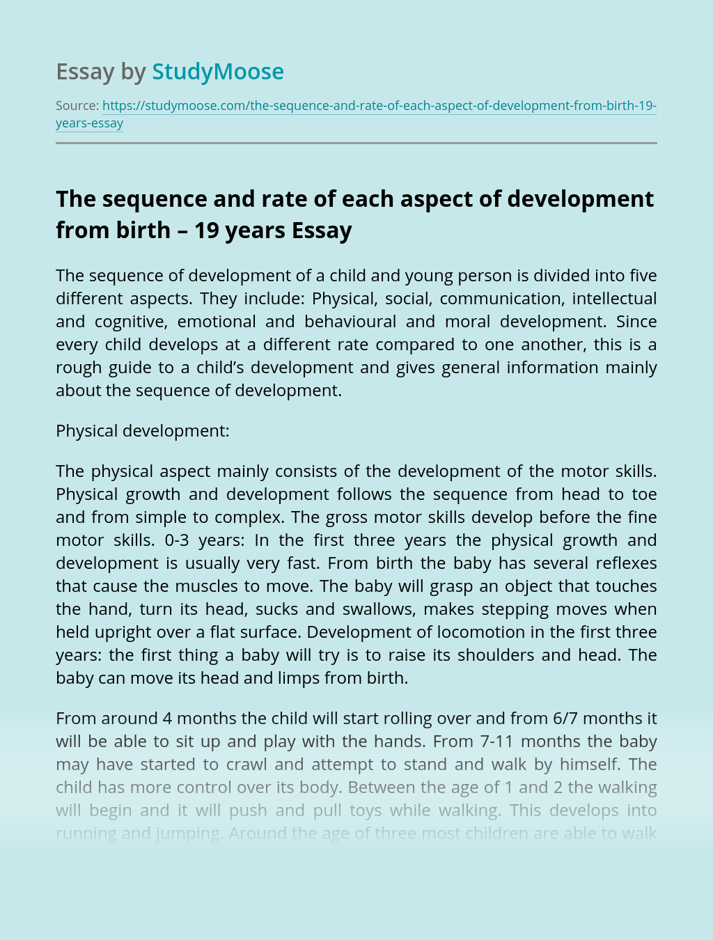 The sequence and rate of each aspect of development from birth – 19 years