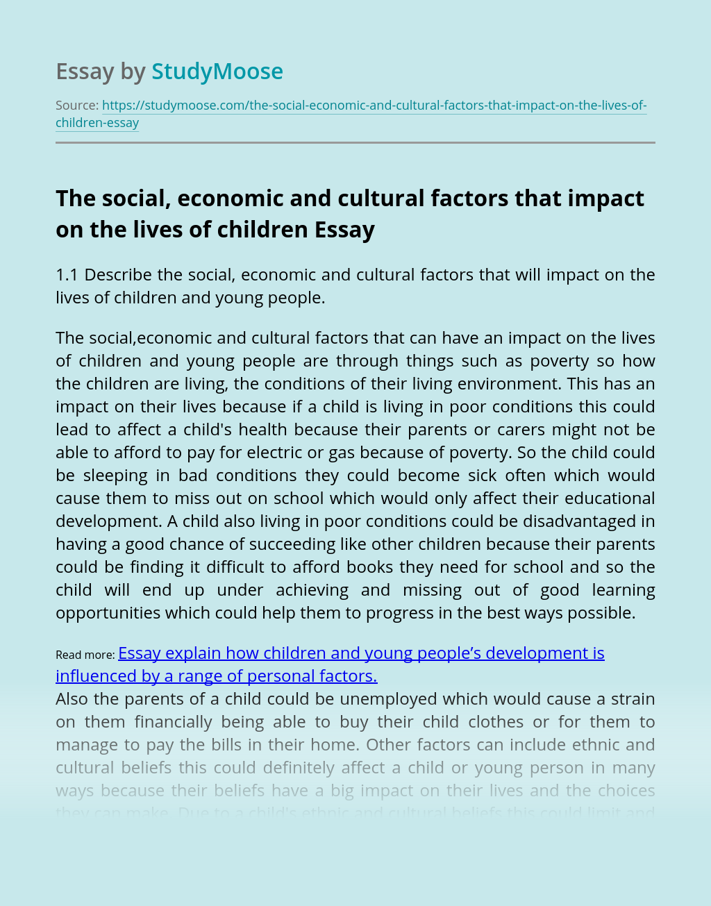 The social, economic and cultural factors that impact on the lives of children