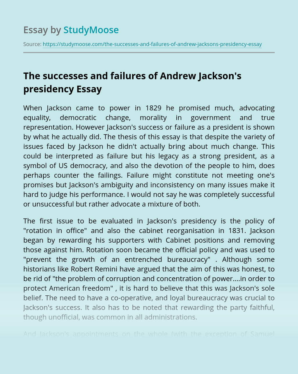 The successes and failures of Andrew Jackson's presidency