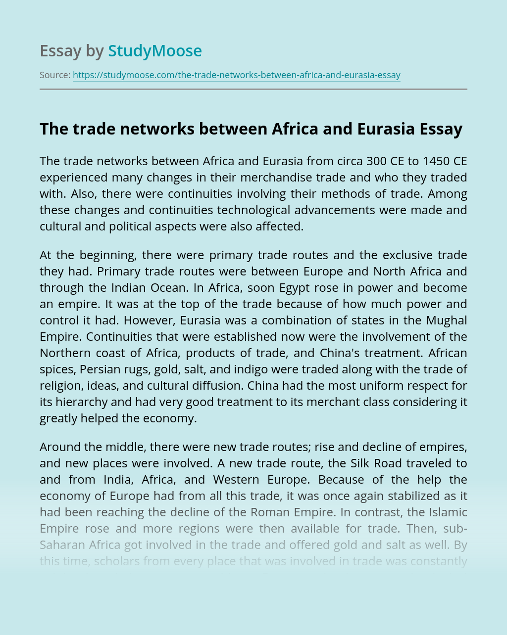 The trade networks between Africa and Eurasia from 300 CE to 1450 CE