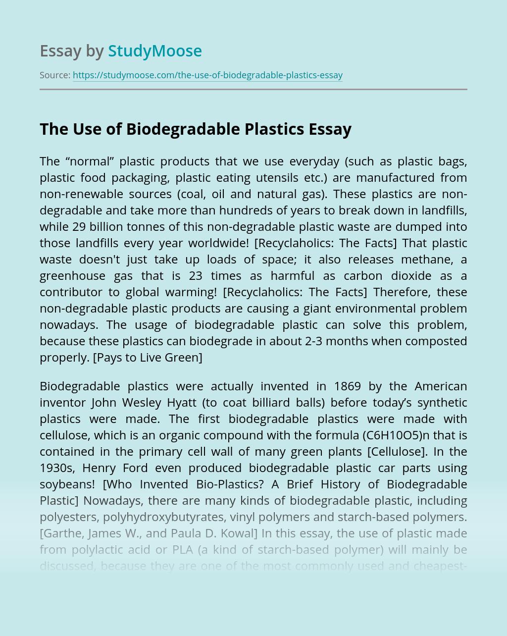 The Use of Biodegradable Plastics