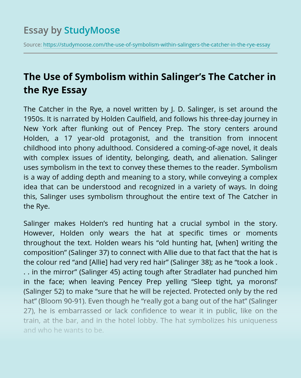 The Use of Symbolism within Salinger's The Catcher in the Rye