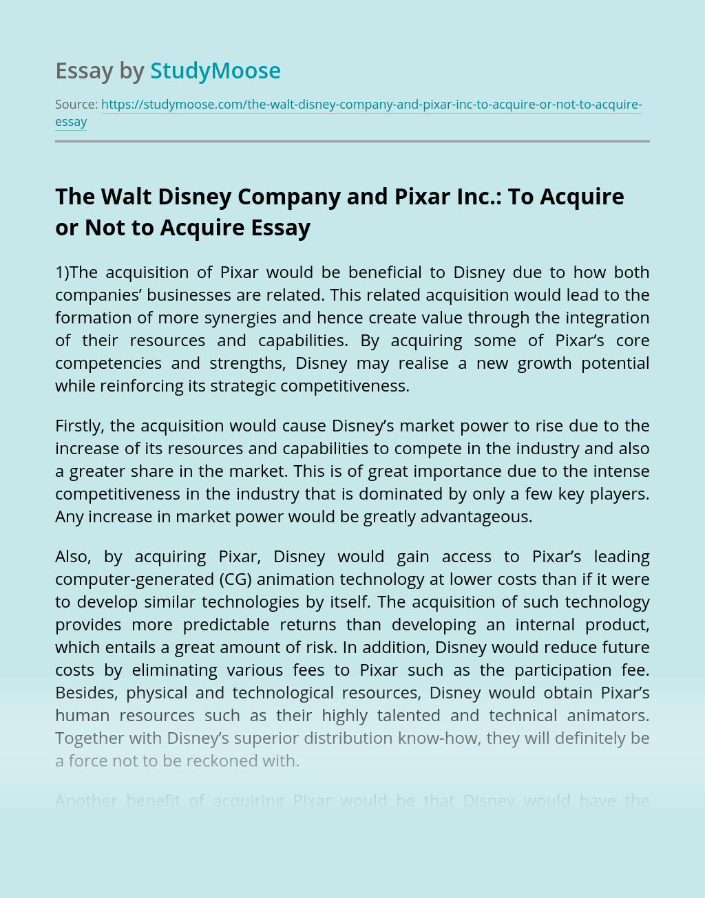 The Walt Disney Company and Pixar Inc.: To Acquire or Not to Acquire