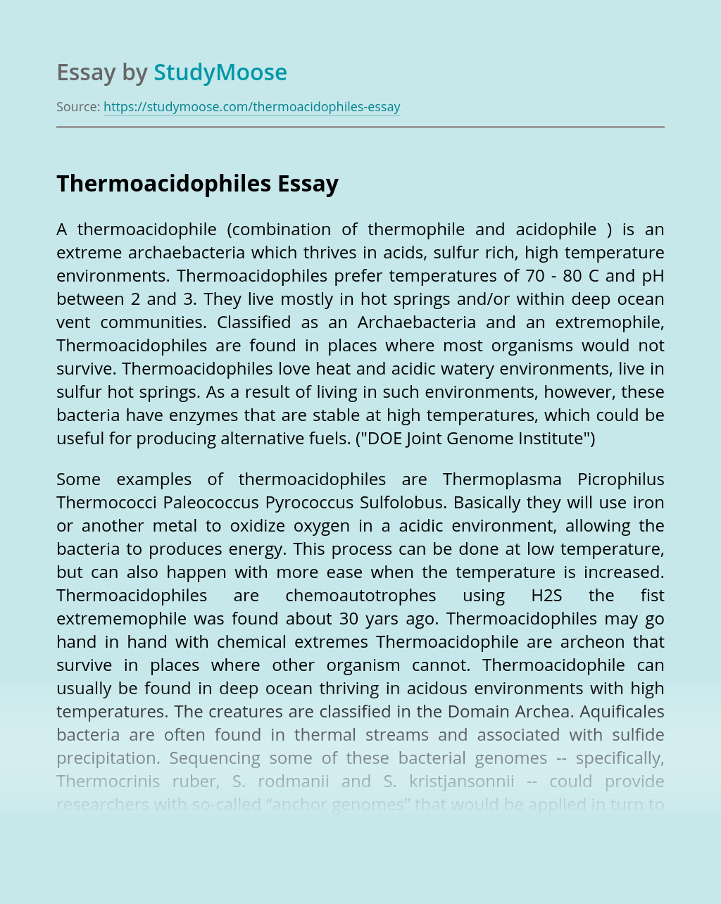 A Thermoacidophile - Combination of Thermophile and Acidophile