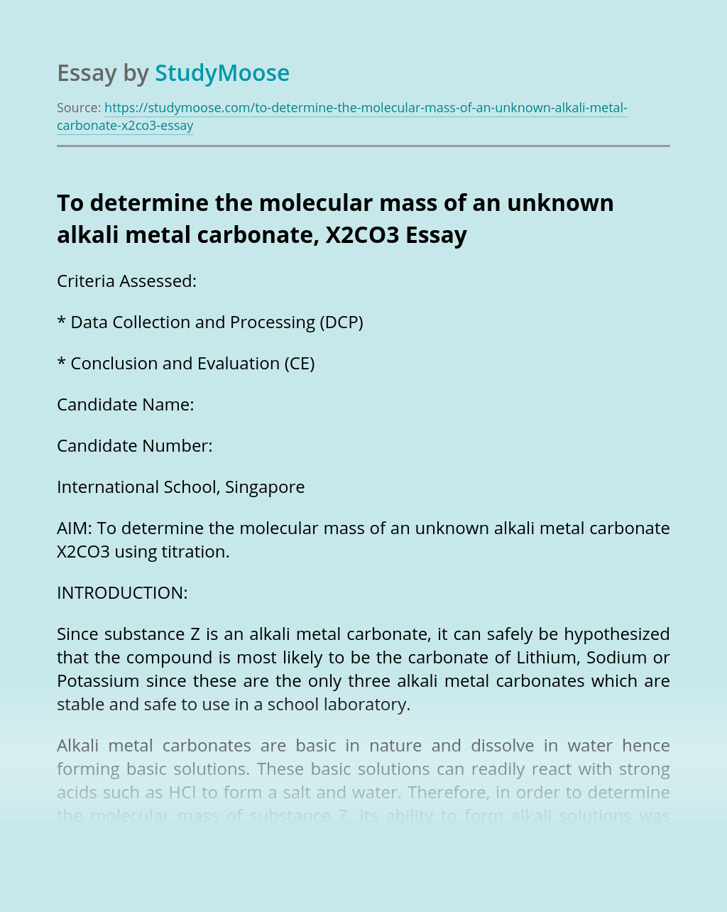 To determine the molecular mass of an unknown alkali metal carbonate, X2CO3