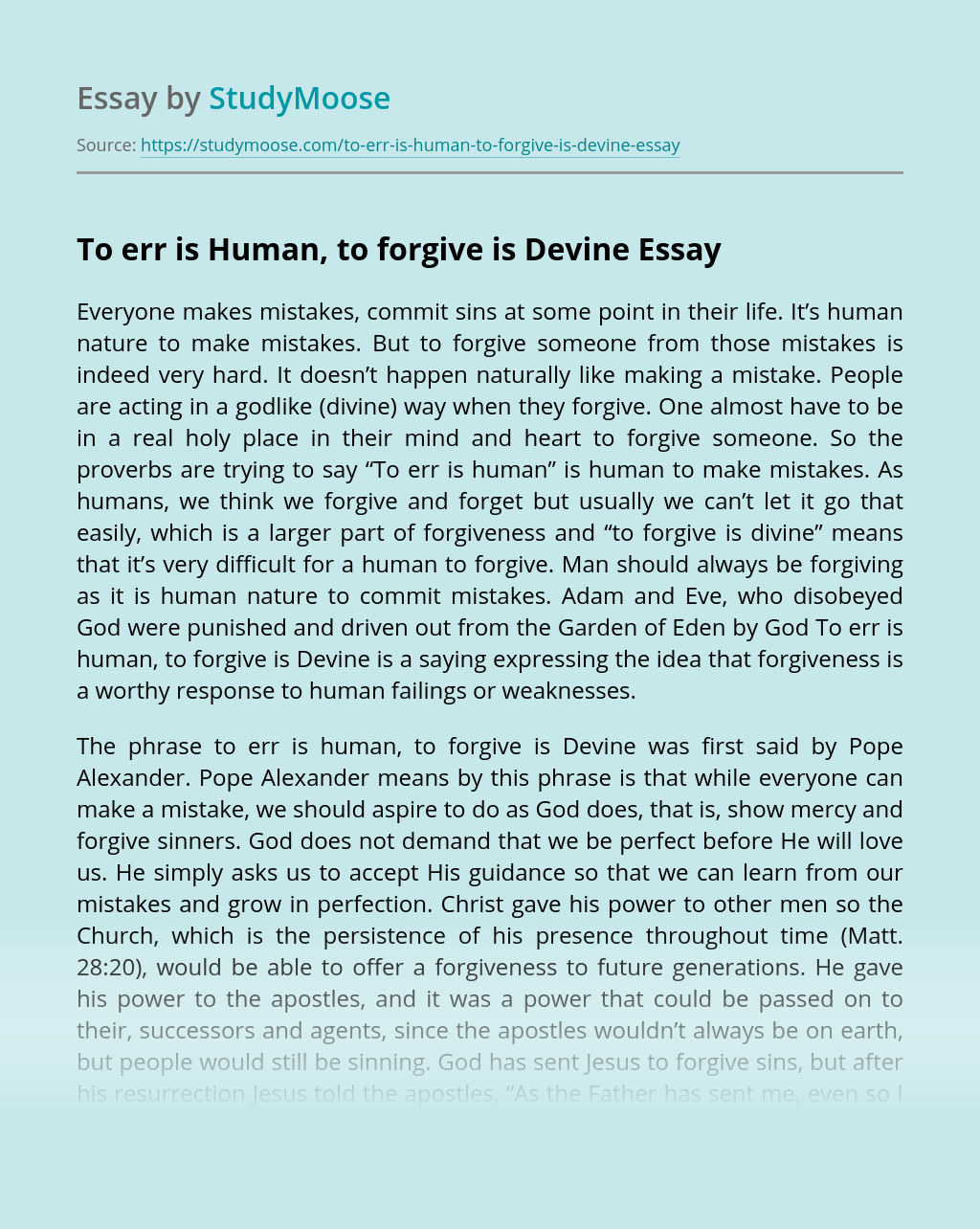 To err is Human, to forgive is Devine