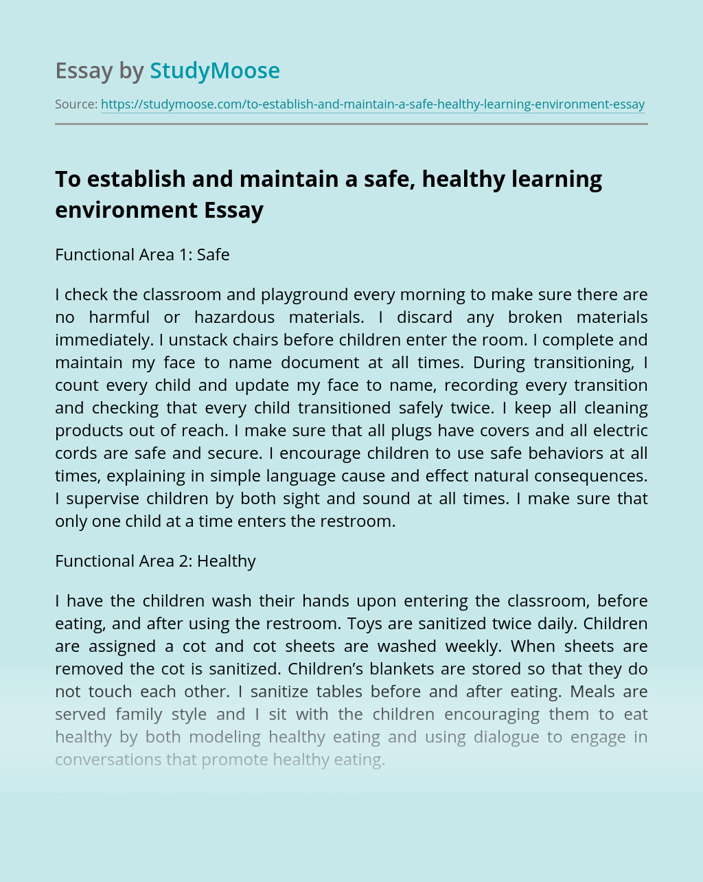 To establish and maintain a safe, healthy learning environment