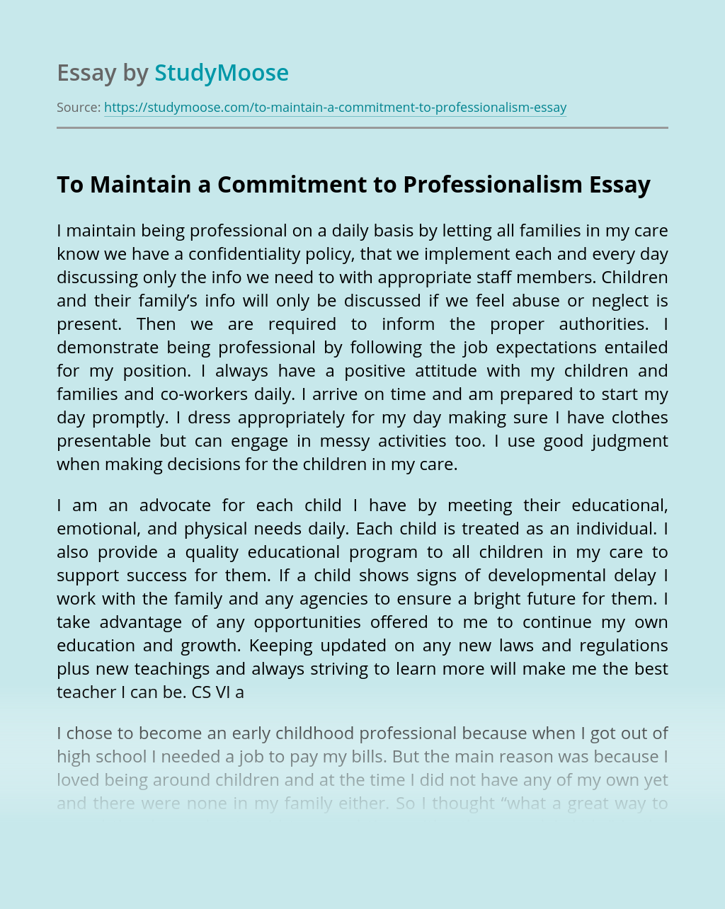 To Maintain a Commitment to Professionalism
