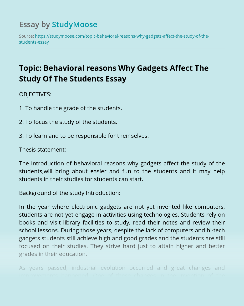 Topic: Behavioral reasons Why Gadgets Affect The Study Of The Students