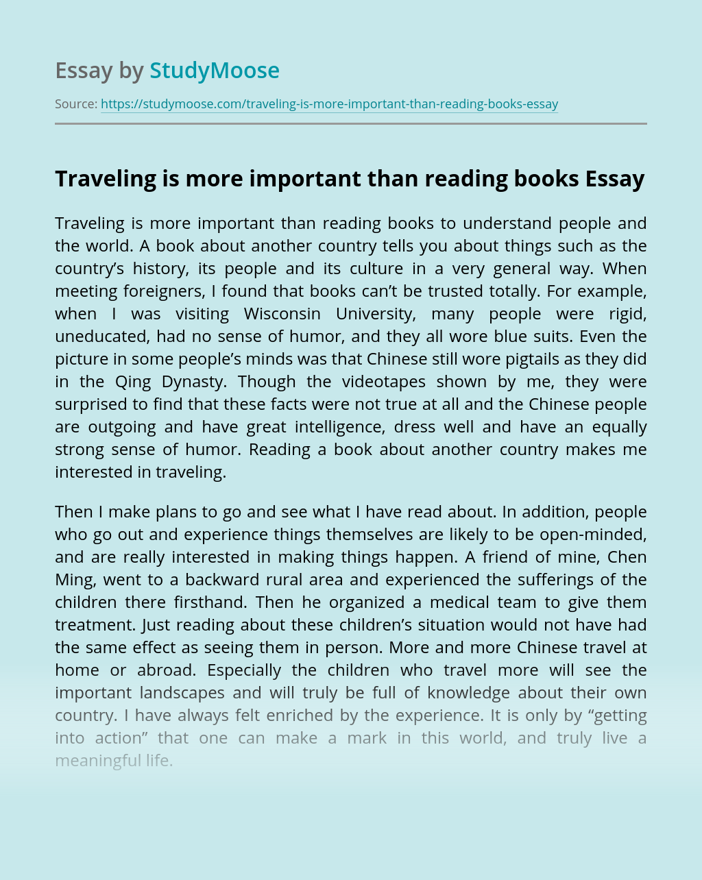 Traveling is more important than reading books
