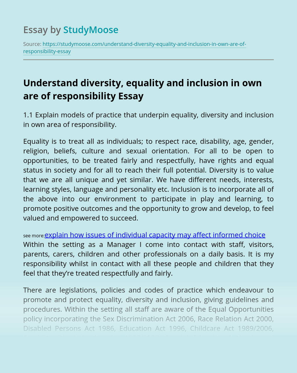 Understand diversity, equality and inclusion in own are of responsibility