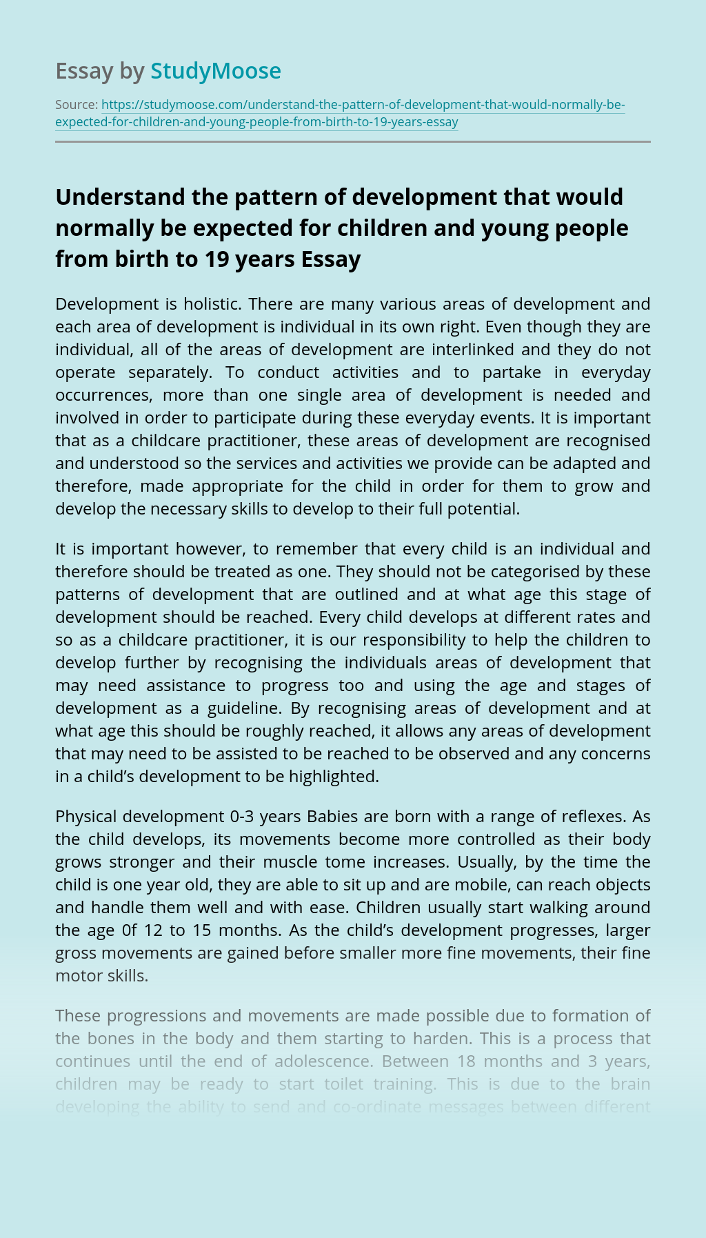 Understand the pattern of development that would normally be expected for children and young people from birth to 19 years