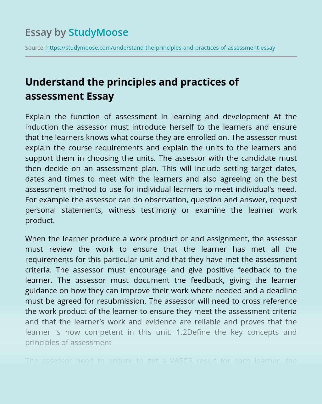 Understand the principles and practices of assessment