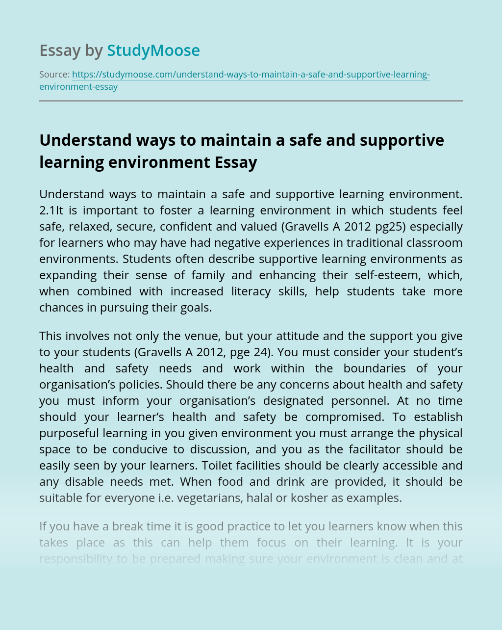 Understand ways to maintain a safe and supportive learning environment