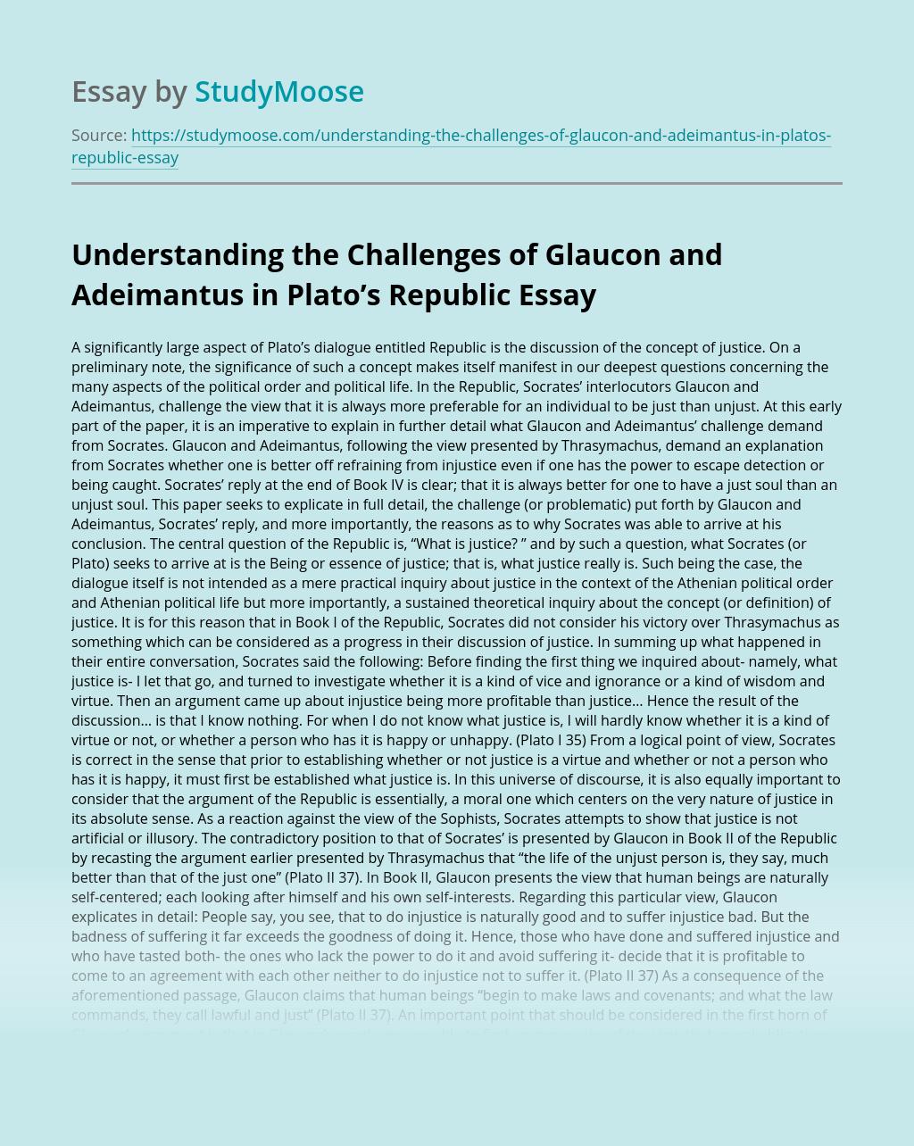 Understanding the Challenges of Glaucon and Adeimantus in Plato's Republic