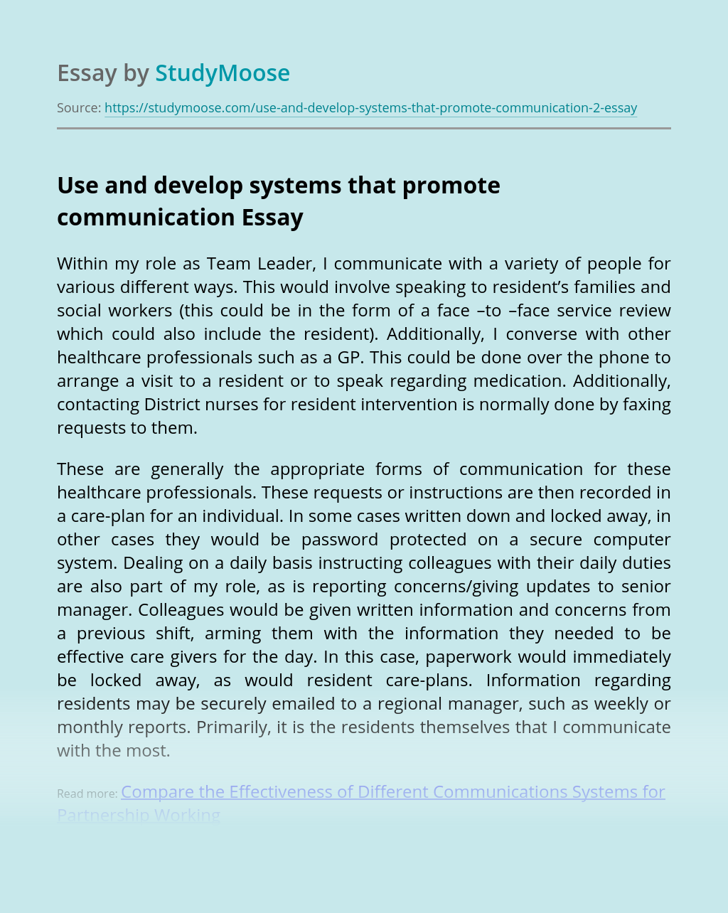 Use and develop systems that promote communication