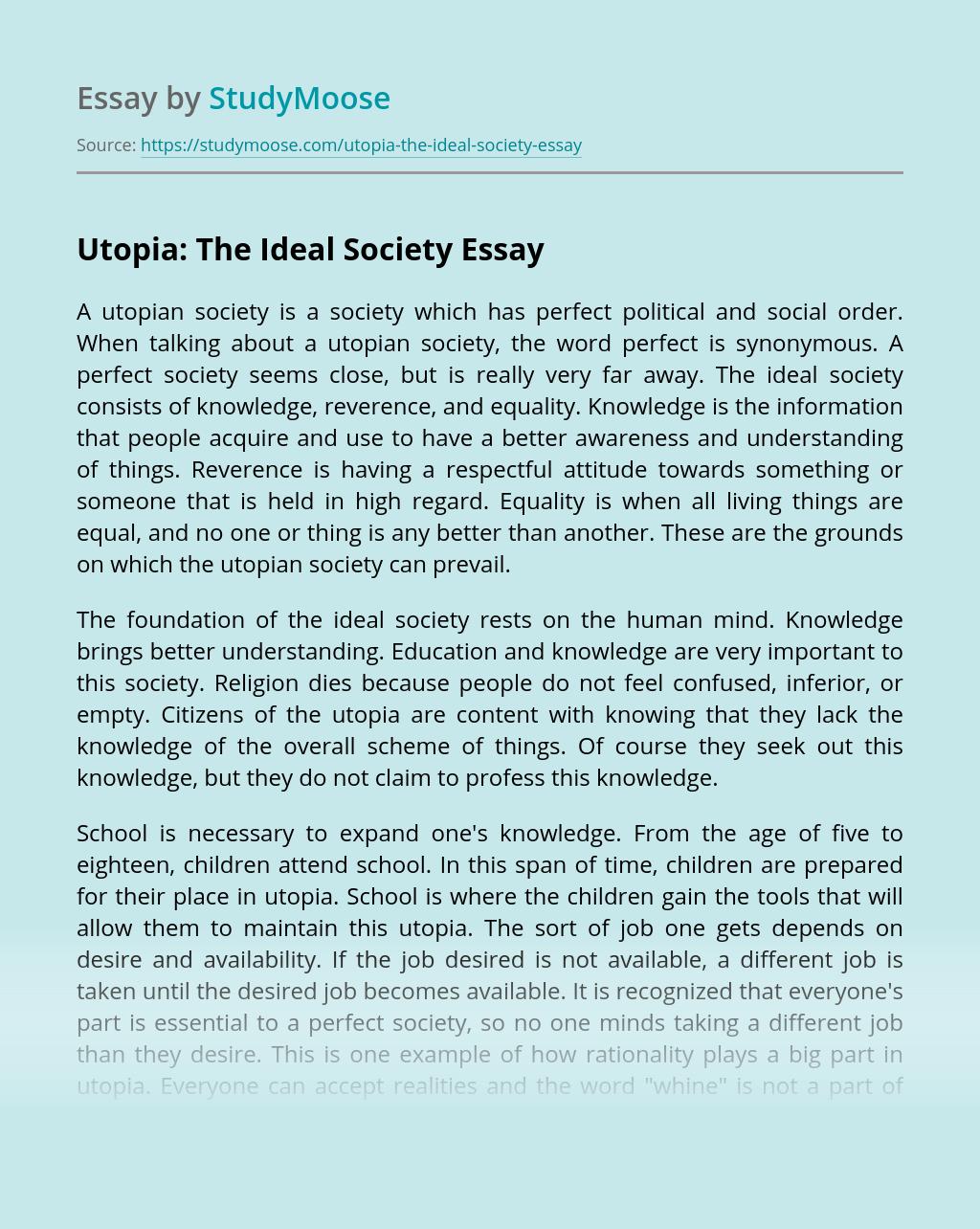 Utopia: The Ideal Society