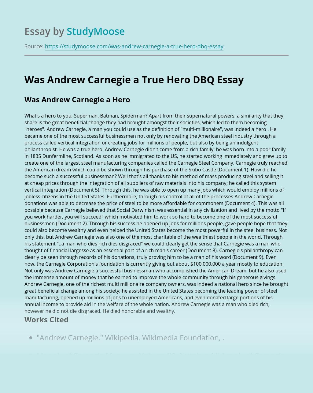 Was Andrew Carnegie a True Hero DBQ