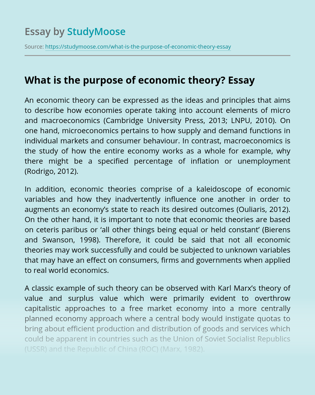 What is the purpose of economic theory?