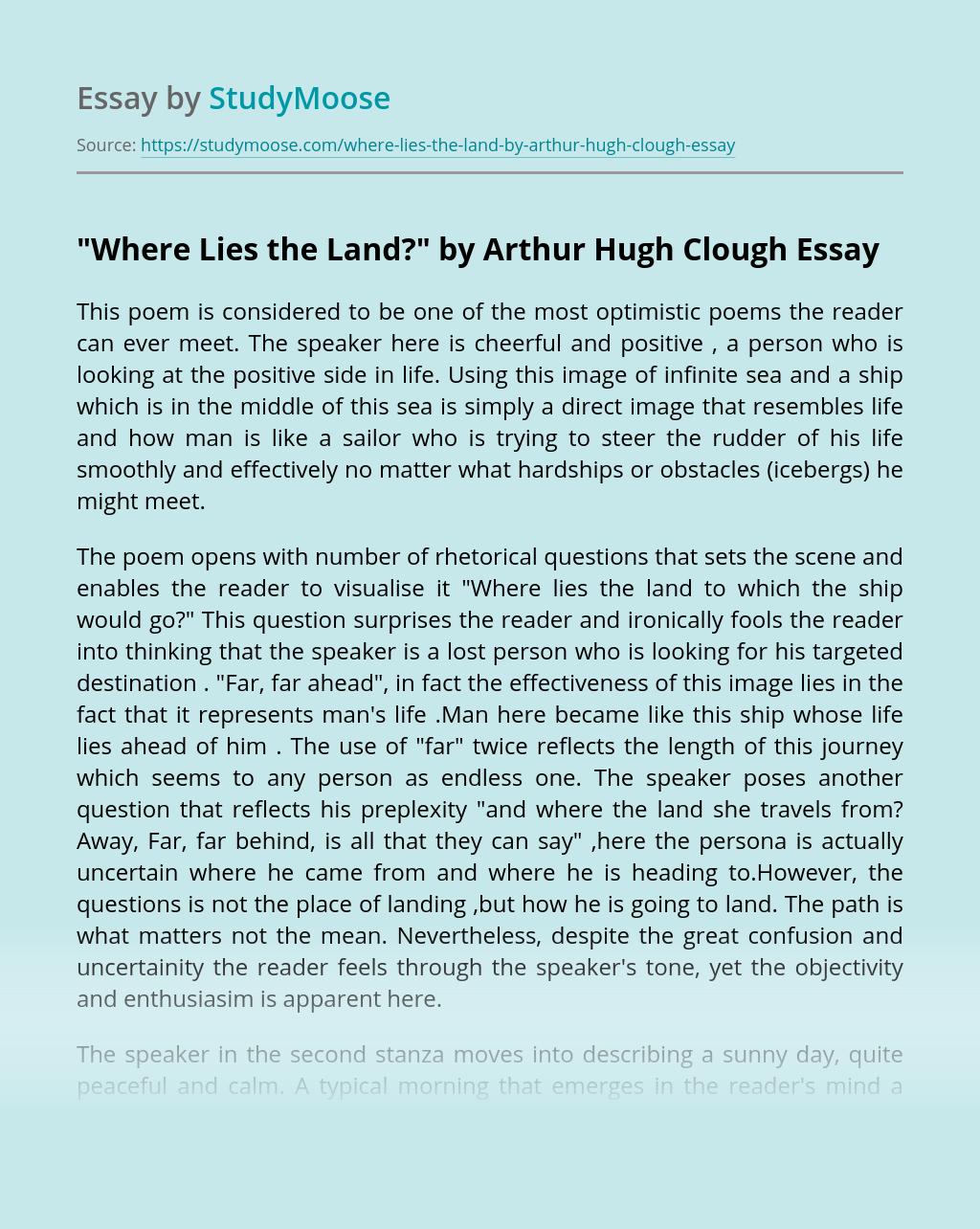 """""""Where Lies the Land?"""" by Arthur Hugh Clough"""