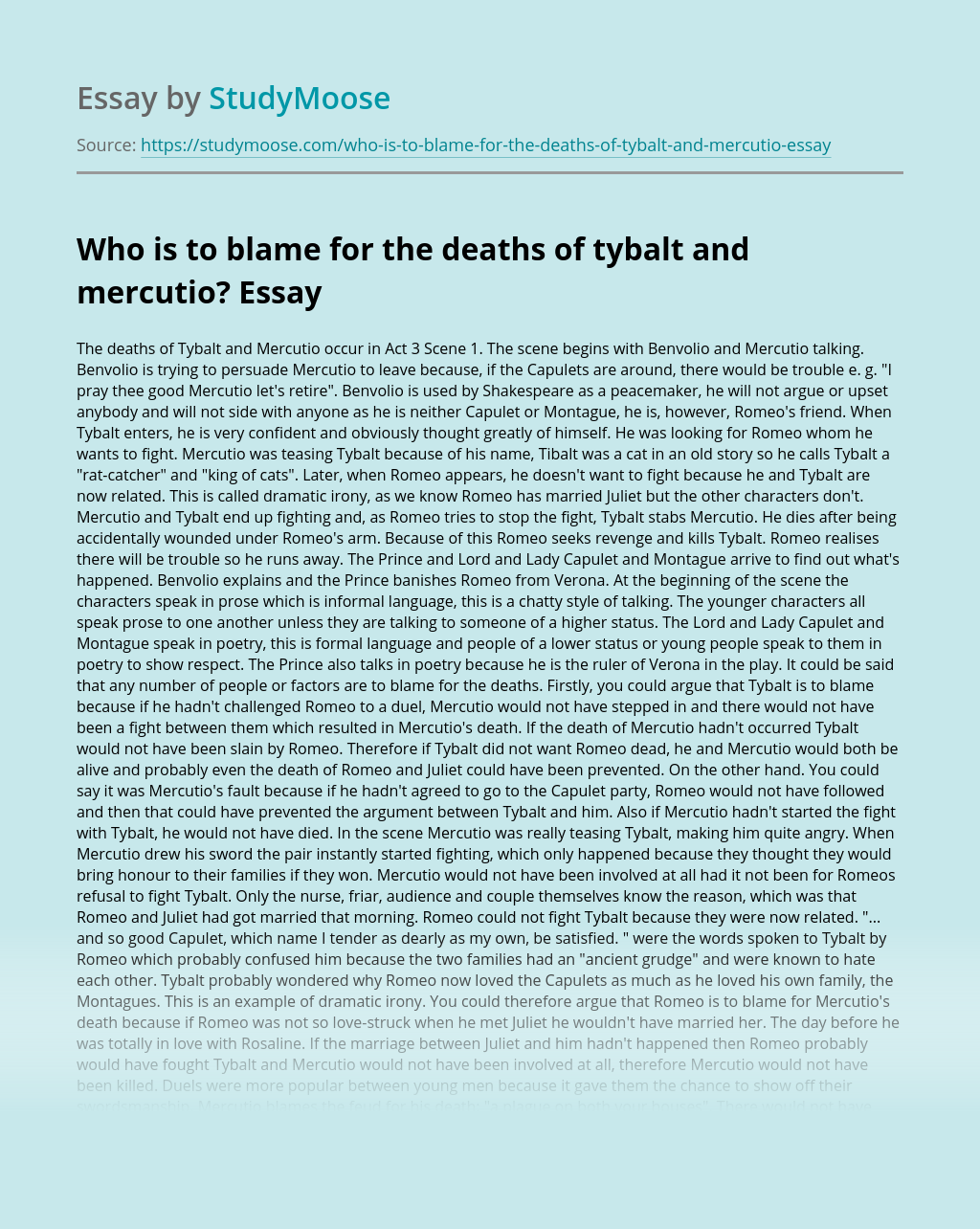 Who is to blame for the deaths of tybalt and mercutio?